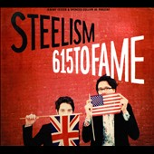 Steelism: 615 to FAME [Digipak]