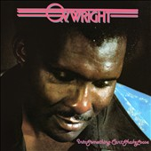 O.V. Wright: Into Something (Can't Shake Loose) [Digipak]