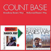 Count Basie: Broadway Basie's Way/Hollywood Basie's Way