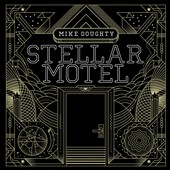 Mike Doughty: Stellar Motel [Digipak] *