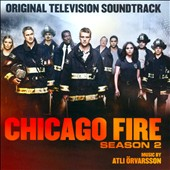 Various Artists: Chicago Fire: Season 2 [Original Television Soundtrack]