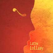 Various Artists: Latin Lullaby