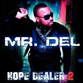 Mr. Del: Hope Dealer, Vol. 2