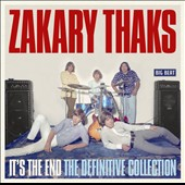 Zakary Thaks: It's the End: The Definitive Collection *