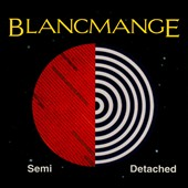 Blancmange: Semi Detached [Digipak] *