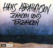 Hans Abrahamsen (b.1952): Zählen und Erzählen (Counting & Recounting) - Four Pieces for Orchestra; Piano Concerto; 10 Studies for Piano / Tamara Stefanovich, piano; WDR SO Cologne; Stockhammer