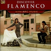Various Artists: Discover Flamenco with Arc Music