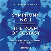 Scriabin: Symphony No. 1; The Poem of Ecstasy / Russian Nat'l Orchestra; Mikhail Pletnev