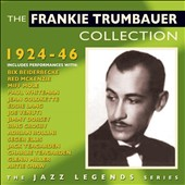 Frankie Trumbaur: The Frankie Trumbaur Collection 1924-46
