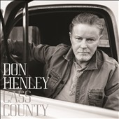 Don Henley: Cass County [Deluxe Edition] [9/25] *