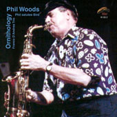 Phil Woods: Ornithology: Phil Salutes Bird