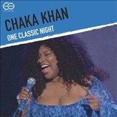 Chaka Khan: One Classic Night [Digipak]