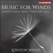 20th Century Chamber Works for Winds - works by Ligeti, Barber, Nielsen, Hindemith, Janacek / London Winds