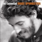 Bruce Springsteen: Essential Bruce Springsteen [Bonus Tracks]