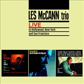Les McCann/Les McCann Trio: Live in Hollywood, New York & San Francisco