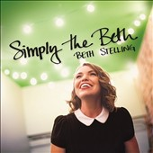 Beth Stelling: Simply the Beth [Digipak]