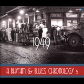 Various Artists: A Rhythm & Blues Chronology, Vol. 5: 1949