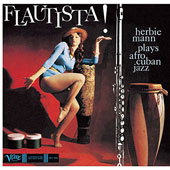 Herbie Mann: Flautista! Herbie Mann Plays Afro-Cuban Jazz