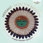Philippe Hersant (b.1948): Music for Bassoon / Andrea Bressan, bassoon; Ex Novo Ensemble; Schola Cantorum San Rocco