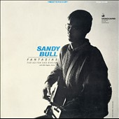 Sandy Bull: Fantasias for Guitar & Banjo