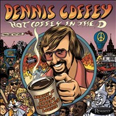 Dennis Coffey: Hot Coffey in the D: Burnin' at Morey Baker's Showplace Lounge [1/13] *