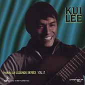 Kui Lee: Hawaiian Legends, Vol. 2: Extraordinary Kui Lee *