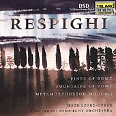 Respighi: Pines of Rome, etc / L&oacute;pez-Cobos, Cincinnati SO