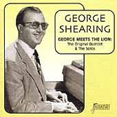 George Shearing: George Meets the Lion: The Original Quintet & Solos