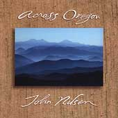 John Nilsen: Across Oregon