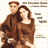 Jim Kweskin: Now and Again