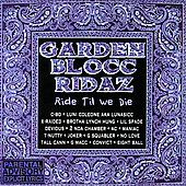Garden Blocc Rodaz: Garden Block Ridaz, Vol. 1: Ride Til We Die [PA]