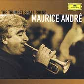 The Trumpet Shall Sound / Maurice Andr&#233;, et al