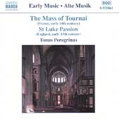Early Music - Mass of Tournai, etc / Tonus Peregrinus