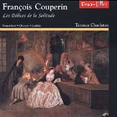 Les Delices de la Solitude - Couperin, et al / Charlston