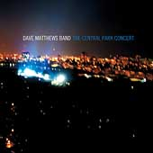 Dave Matthews Band: The Central Park Concert