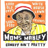Moms Mabley: Comedy Ain't Pretty
