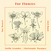 Joëlle Léandre: For Flowers
