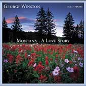 George Winston: Montana: A Love Story