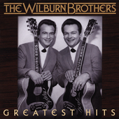 The Wilburn Brothers: Greatest Hits