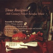 18th Century French Baroque Music / Ensemble La Dauphine