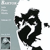 Bartok: Solo Piano Works, Vol. 3