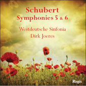 Schubert: Symphonies nos 5 & 6 / Westdeustche Sinfonia