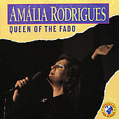 Amália Rodrigues: Queen of the Fado [Holland]