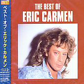 Eric Carmen: The Best of Eric Carmen [BMG Japan 2004]