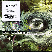 Pendulum (UK): Hold Your Colour [2005]