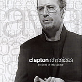 Eric Clapton: Clapton Chronicles: The Best of Eric Clapton