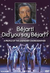 Béjart! Did You Say Béjart? / A Profile of The Legendary Choreographer [DVD]