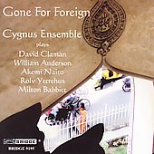 Gone for Foreign  - Anderson, Naito, et al / Cygnus Ensemble