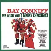Ray Conniff & the Singers/Ray Conniff: We Wish You a Merry Christmas