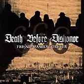 Death Before Dishonor (Hardcore): Friends Family Forever
